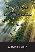 As Green As Paradise
