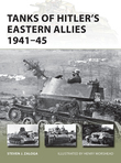 Tanks of HitlerÂ?s Eastern Allies 1941Â?45