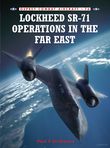 Lockheed SR-71 Operations in the Far East