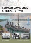 German Commerce Raiders 1914Â?18
