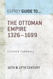 The Ottoman Empire 1326?1699