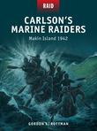 CarlsonÂ?s Marine Raiders