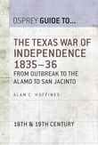 The Texas War of Independence 1835?36