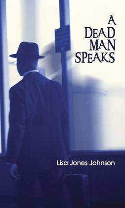 A Dead Man Speaks