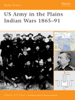 US Army in the Plains Indian Wars 1865Â?1891