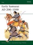 Early Samurai AD 200Â?1500