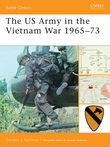 The US Army in the Vietnam War 1965Â?73