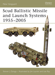 Scud Ballistic Missile and Launch Systems 1955?2005
