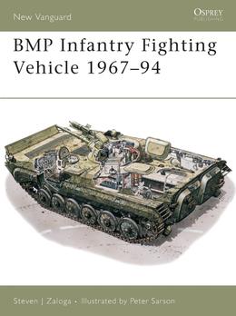 BMP Infantry Fighting Vehicle 1967Â?94