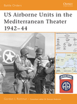 US Airborne Units in the Mediterranean Theater 1942Â?44