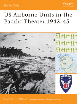 US Airborne Units in the Pacific Theater 1942Â?45