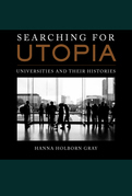 Searching for Utopia: Universities and Their Histories