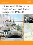 US Armored Units in the North African and Italian Campaigns 1942Â?45