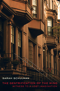 The Gentrification of the Mind: Witness to a Lost Imagination