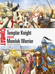 Templar Knight vs Mamluk Warrior