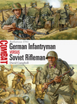 German Infantryman vs Soviet Rifleman
