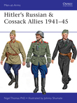 HitlerÂ?s Russian & Cossack Allies 1941Â?45
