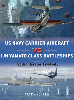 US Navy Carrier Aircraft vs IJN Yamato Class Battleships