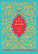 A Rasa Reader: Classical Indian Aesthetics