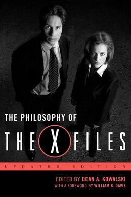 The Philosophy of The X-Files