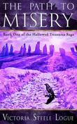 The Path to Misery: Book One of the Hallowed Treasures Saga