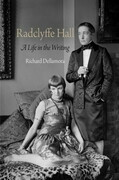 Radclyffe Hall: A Life in the Writing