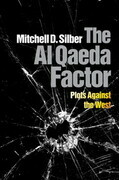 The Al Qaeda Factor: Plots Against the West