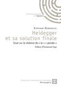 Heidegger et sa solution finale