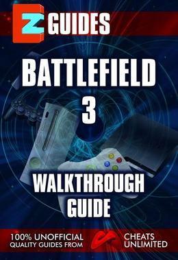 Battlefield 3: walkthrough guide