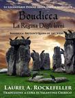 Boudicca, La Regina Degli Iceni