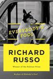 Everybody's Fool: A novel