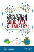 Computational Pharmaceutical Solid State Chemistry