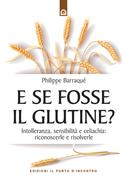 E se fosse il glutine?