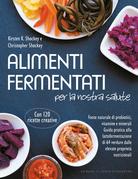 Alimenti fermentati per la nostra salute