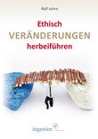 Ethisch Veränderungen herbeiführen