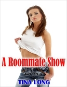 Erotica: A Roommate Show