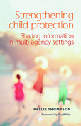 Strengthening child protection: Sharing information in multi-agency settings