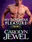 My Dangerous Pleasure (A My Immortals Novel)