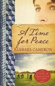 A Time for Peace: Quilts of Lancaster County - Book 3