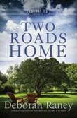 Two Roads Home: A Chicory Inn Novel - Book 2