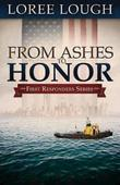 From Ashes to Honor: First Responders Book #1