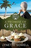 A Promise of Grace: Seasons in Pinecraft - Book 3
