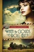 When the Clouds Roll By: Till We Meet Again - Book 1