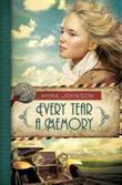 Every Tear a Memory: Till We Meet Again - Book 3
