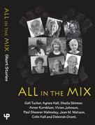 All in the Mix: Short Stories
