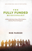 The Fully Funded Missionary