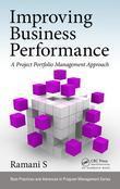 Improving Business Performance: A Project Portfolio Management Approach