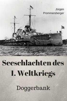 Seeschlachten des 1. Weltkriegs - Doggerbank