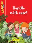 Handle With Care!: A story from the AdventureBox series