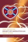 The Official Heart of Midlothian Quiz Book